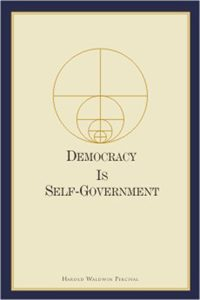 Democracy Is Self-Government by Harold W. Percival third printing published by The Word Foundation