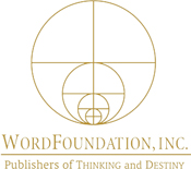 The Word Foundation, editori di Thinking and Destiny di Harold W Percival